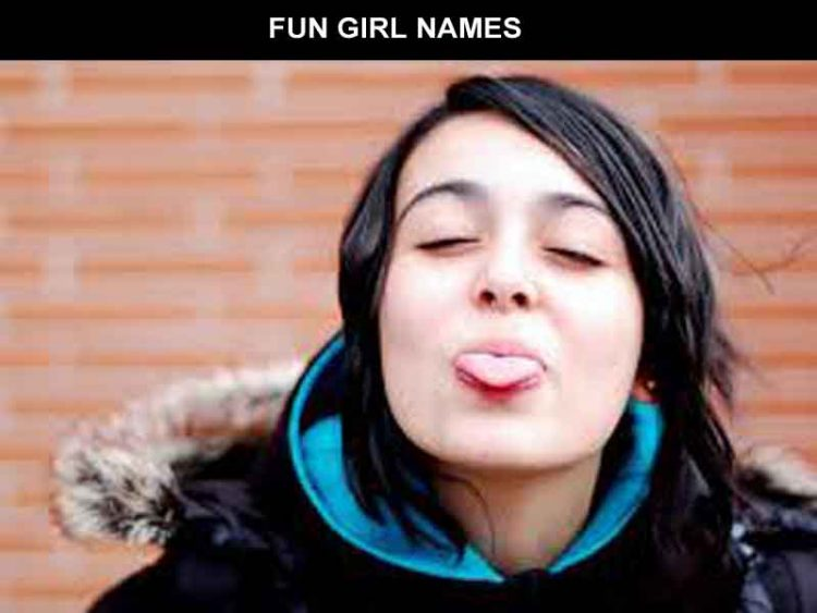 FUN GIRL NAMES