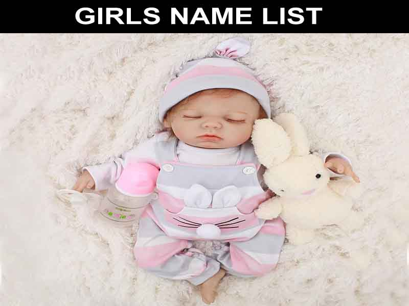 FIND THE GIRLS NAME LIST 2019 LATEST AND FAMOUS NAMES