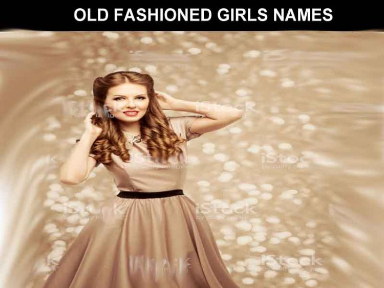 OLD FASHIONED GIRLS NAMES